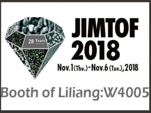 LILIANG DIAMOND WILL ATTEND JIMTOF SHOW IN JAPAN, Nov. of 2018